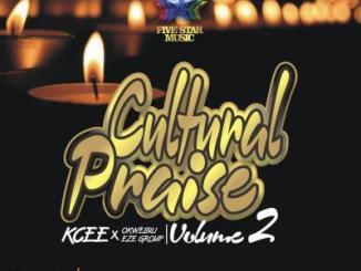 Kcee x Okwesili Eze Group - Cultural Praise Vol 2