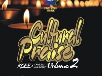 Kcee ft. Okwesili Eze Group - Cultural Praise Vol. 2