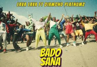 VIDEO: Lava Lava ft. Diamond Platnumz - Bado Sana