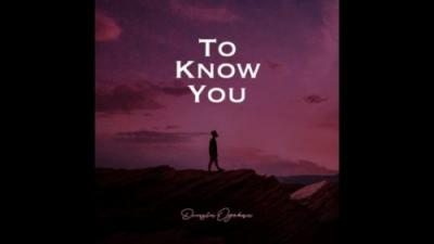 VIDEO: Dunsin Oyekan - To Know You