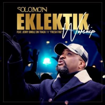 Solomon - Eklektik Worship (Album)