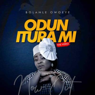 VIDEO: Bolanle Owoeye - Odun Itura Mi