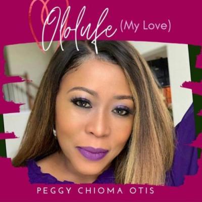 Peggy Chioma Otis - Ololufe