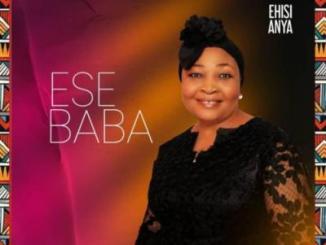 Ehisianya - Ese Baba