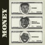 Terri x Bella Shmurda x Mohbad - Money