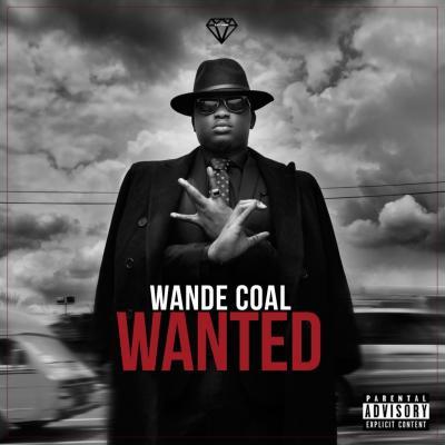 Wande Coal - Wanted (Remix) ft. Burna Boy