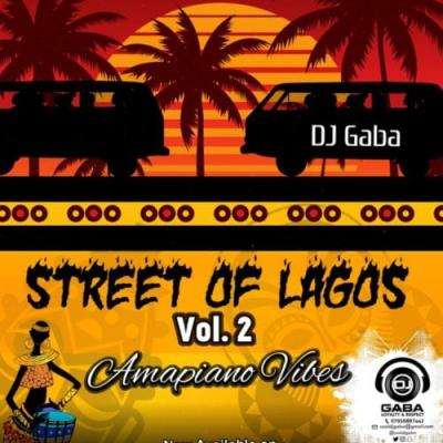 DJ MIX: Dj Gaba - Street Of Lagos Pt2 Mix
