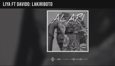 Lyrics: Liya x Davido - Lakiriboto LYRICS