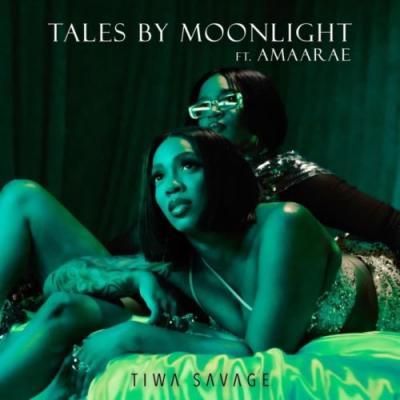 Tiwa Savage - Tales By Moonlight ft. Amaarae