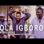 Fola Igboro - Yoruba Movie 2021
