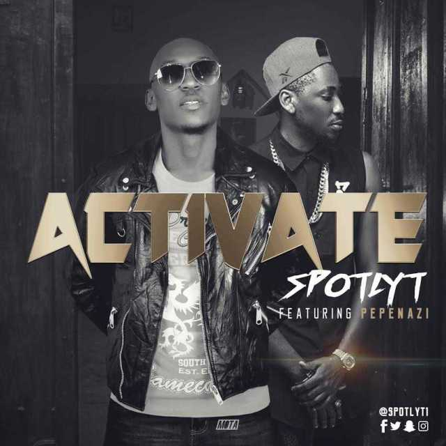 music-spotlyt-activate-ft-pepenazi