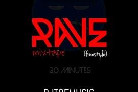 MIXTAPE: DJ TOF - RAVE MIX