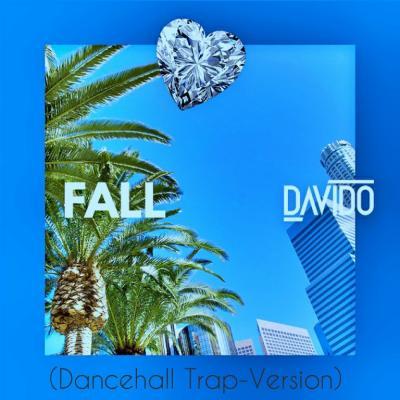 Music: Davido - Fall (Dancehall trap-version)