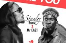 Music: Stanley Enow - Adore You ft. Mr Eazi