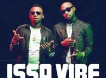 Music: Mystro - Issa Vibe ft. Davido