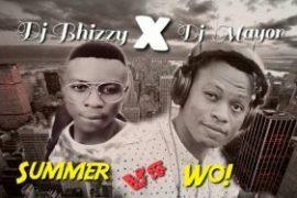 MIXTAPE: Dj Mayor - Summer Vs Dj Bhizzy - Wo!