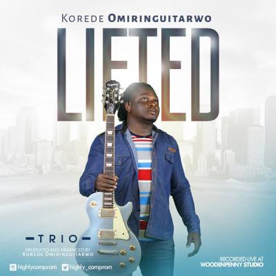 MP3 : Korede Omiringuitarwo - Lifted (Jazz Trio)