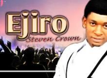 MP3 : Steve Crown - Ejiro