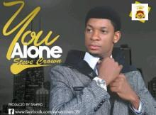 MP3 : Steve Crown - You Alone