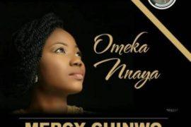 MP3 : Mercy Chinwo - Ome Kannaya