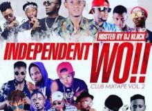 MIXTAPE: DJ Kliick - INDEPENDENT WO!! MixTape (Club Mix Vol.2)