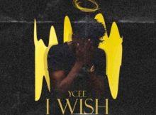 Lyrics: Ycee - I Wish