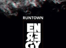 Lyrics: Runtown - Energy
