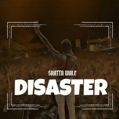 MP3 : Shatta Wale - Disaster (Wizkid Diss)