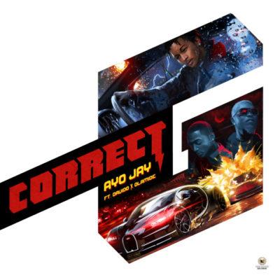 MP3 : Ayo Jay - Correct G ft. Davido x Olamide