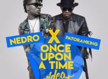 MP3 : Nedro ft. Patoranking - Once Upon A Time