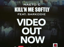 VIDEO: Naeto C - Killin' Me Softly ft. Sarkodie