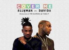MP3 : Ellyman ft. Davido - Cover Me