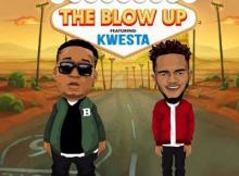 MP3 : Big Dreamz - The Blow Up ft. Kwesta