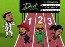 MP3 : DJ Enimoney - Diet ft. Slimcase, Reminisce x Tiwa Savage