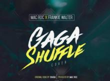 MP3 : 2Face (2baba) x Mac Roc x Frankie Walter - GAGA SHUFFLE (Classical Cover)