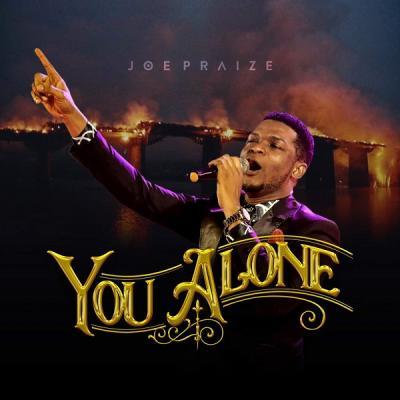 MP3 : Joe Praize - You Alone