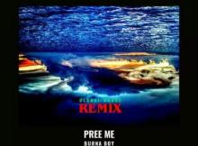 MP3 : Burna Boy - Pree Me (Global Dance Remix)