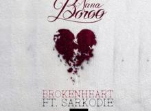 MP3 : Nana Boroo - Broken Heart ft. Sarkodie (Prod. by StreetBeatz)