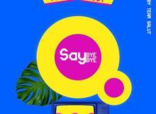 MP3 : Ycee - Say Bye Bye ft. Eugy