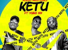 MP3 : Ajebo Hustlers - Ketu ft. Yung6ix (Prodby Disally)
