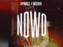 MP3: DJ Spinall - Nowo ft. Wizkid