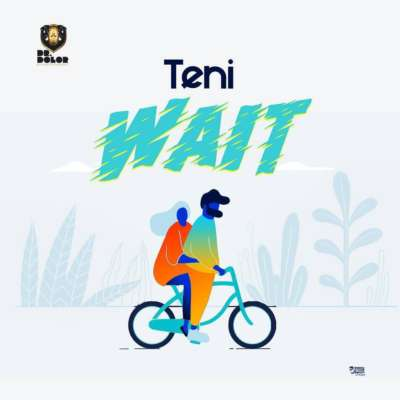 MP3: Teni - Wait