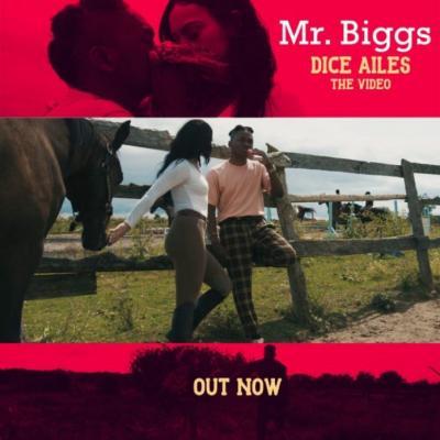 VIDEO: Dice Ailes - Mr Biggs