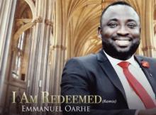 MP3: Emmanuel Oarhe - I Am Redeemed