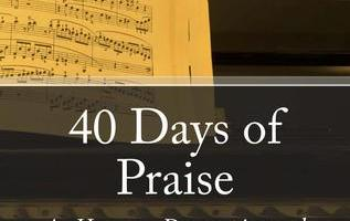 """Review of """"40 Days of Praise: A Hymn Devotional"""" by Dr. David Herndon"""