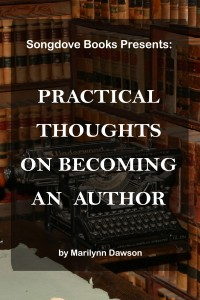 Songdove Books - Practical Thoughts on Becoming an Author