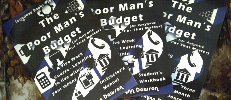 The Poor Man's Budget
