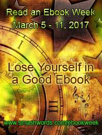 Read an Ebook Week: Smashwords March 5th - 11th 2017
