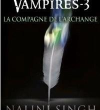 Photo de Chasseuse de Vampires Tome 3 : La Compagne de L'Archange