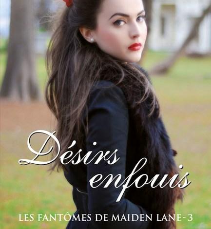 Photo de Les Fantômes de Maiden Lane Tome 3 : Désirs Enfouis